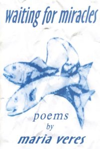 Cover of chapbook by Maria Polson Veres titled Waiting for Miracles